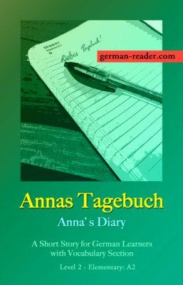 German Reader: Annas Tagebuch by Klara Wimmer, © All Rights Reserved