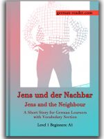 A SHORT STORY FOR GERMAN LEARNERS WITH VOCABULARY SECTION @ german-reader.com